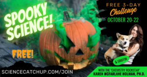 EVENT Spooky Science Challenge 2 300x157 - SPOOKY SCIENCE: Oct 20-22 (Free!)