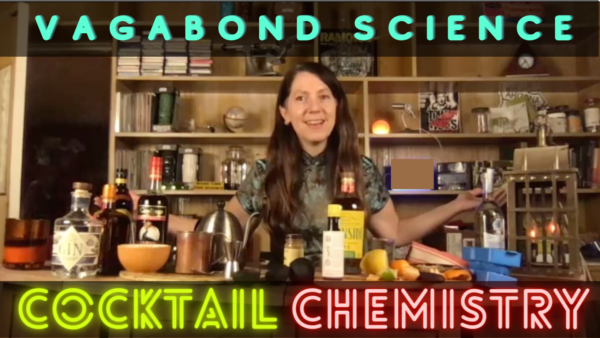 Cocktail Chemistry Thumbnail v5 e1605422851985 - Enter the Cocktail Tiki-Lab and let's sip on science together!
